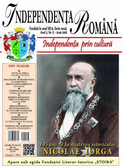 Independenta Romana - Iunie 2016 (An 2, Nr. 17)