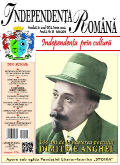 Independenta Romana - Iulie 2016 (An 2, Nr. 18)