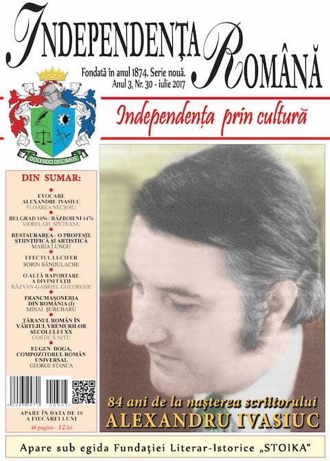 Independenta Romana – Iulie 2017 (An 3, Nr. 30)