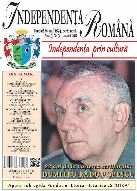 Independenta Romana – August 2017 (An 3, Nr. 31)