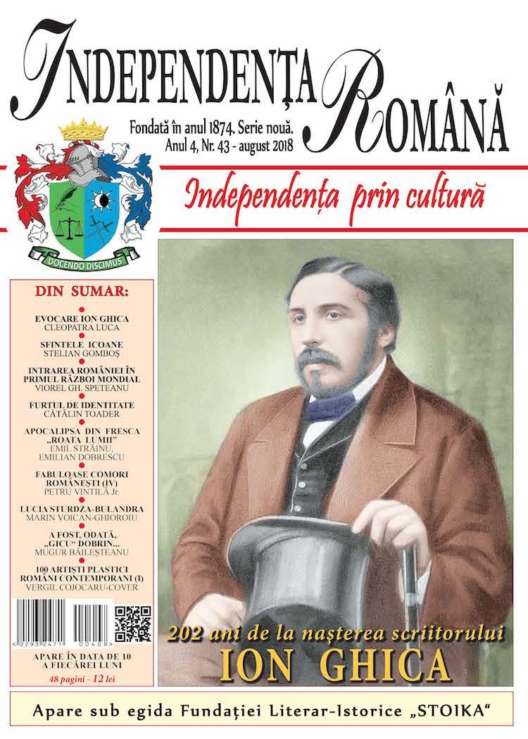 Independenta Romana – August 2018 (An 4, Nr. 43)